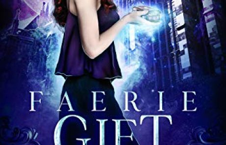 Faerie Gift (Fae Academy for Halflings Book 2)